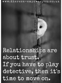 Relationships are about trust